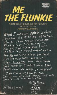 image of Me the Flunkie; Yearbook of a School for Failures