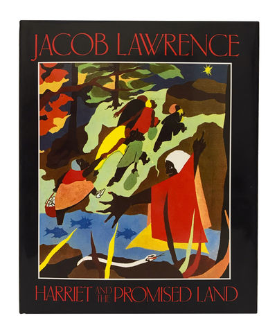 New York: Simon & Schuster, 1993. First edition thus of Jacob Lawrence's tribute to Harriet Tubman, ...