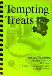 Tempting Treats Award Winning Desserts from the U.S. Kids Child Development Center Bakeoff Contests