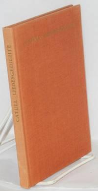 image of Liebesgedichte; Lateinisch und Deutsch, übertragen und mit einem Nachwort versehen von Carl Fischer, mit 48 Zeichnungen von Bele Bachem