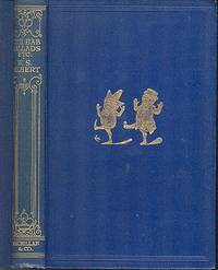 The Bab Ballads - With Which are Included Songs of a Savoyard.