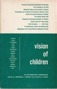 VISION OF CHILDREN An Optometric Symposium