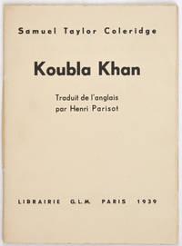 Koubla Khan, précédé d'une note inédite de Coleridge et traduit de l'anglais par Henri Parisot