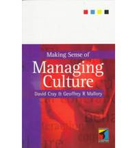 Making Sense of Managing Culture (Routledge series in analytical management)