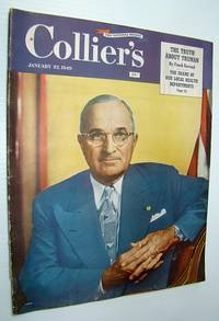 Collier's - The National Weekly Magazine, January 22, 1949 - Harry Truman Cover Photo by  Edward  Streeter - Paperback - First Edition - 1949 - from RareNonFiction.com (SKU: 534G1521)