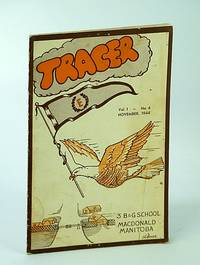 Tracer Magazine, Vol. 1, No. 4, November (Nov.), 1944 - Monthly Publication of No. 3 Bombing and Gunnery (B & G) School , R.C.A.F.
