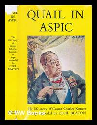 image of Quail in aspic : the life story of Count Charles Korsetz