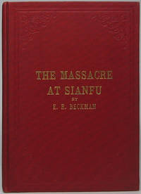 The Massacre at Sianfu and Other Experiences in Connection with the Scandinavian Alliance Mission of North America
