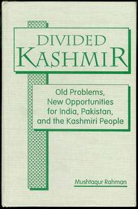 image of Divided Kashmir: Old Problems, New Opportunities for India, Pakistan, and the Kashmiri People
