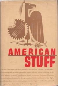 American Stuff: An Anthology of Prose and Verse by Members of the Federal Writers' Project, with...