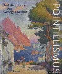 Pointillismus. Auf den Spuren von Georges Seurat