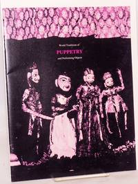 International, Interdisciplinary Conference on World Traditions of Puppetry and performing objects; June 13 and 14, 1980, Carmichael Auditorium, National Museum of History and Technology, Washington, D. C. (program)