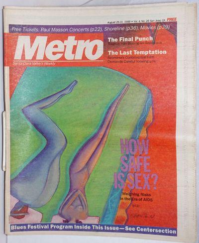 San Jose: Metro Publishing, 1988. Newspaper. 56p. folded tabloid newspaper, articles, news, opinion,...