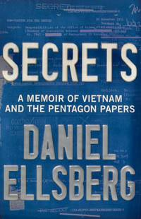 image of Secrets A Memoir of Vietnam and the Pentagon Papers