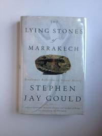 image of Lying Stones of Marrakech: Penultimate Reflections in Natural History