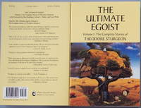 THE ULTIMATE EGOIST: Vol. I: The Complete Stories of Theodore Sturgeon