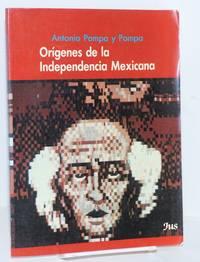image of Orígenes de la Independencia Mexicana (ensayo histórico)