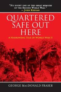 image of Quartered Safe Out Here : A Harrowing Tale of World War II
