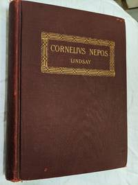 THE LIVES OF CORNELIUS NEPOS; WITH NOTES  EXERCISES AND VOCABULARY