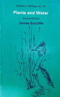 Plants and Water (Studies in Biology)