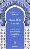 image of To the Holy Shrines (Penguin Great Journeys)