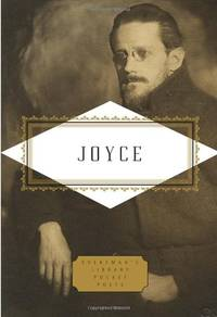 Joyce: Poems and a Play Everyman's Library Pocket Poets Series