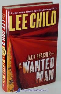 A Wanted Man: A Jack Reacher novel by  Lee CHILD - First Edition - 2012 - from Bluebird Books (SKU: 81941)