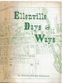 image of ELLENVILLE DAYS AND WAYS  until 1897.