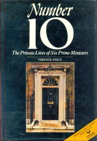 Number 10 : The Private Lives of Six Prime Ministers