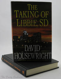 The Taking of Libbie, SD (A McKenzie Novel) by  David Housewright - First edition. First Printing - 2010 - from The Dusty Bookcase (SKU: 0001008)