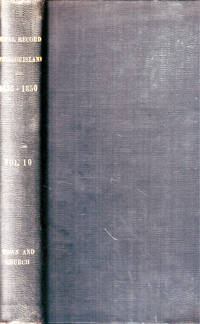 Vital Record of Rhode Island 1636-1850. First Series, Births, Marriages and Deaths. A Family Register for the People Vol. X Town and Church