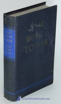 The White Tower by  James Ramsey ULLMAN  - Hardcover  - 1945  - from Bluebird Books (SKU: 80983)