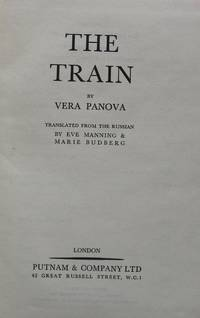 The Train. (translated from Russian by Eve Manning and Marie Budberg)