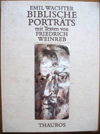 Emil Wachter - Biblische Portraits by  Emil Wachter - Signed First Edition - 1982 - from Judith Books (SKU: 00022)