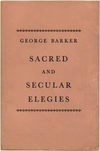 SACRED AND SECULAR ELEGIES