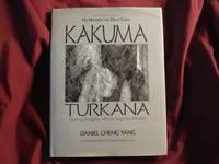 Kakuma Turkana. Dueling Struggles: Africa's Forgotten Peoples