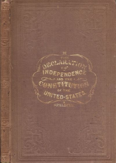New York: R. Spalding, 1858. Hardcover. Good. Octavo. 85 pages. Light brown cloth hardcover with fad...