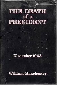 The Death of a President: November 1963