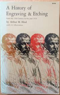 image of A History of Engraving & Etching from the 15th Century to the Year 1914