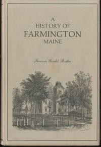 FARMINGTON Maine A History of, 1776-1885