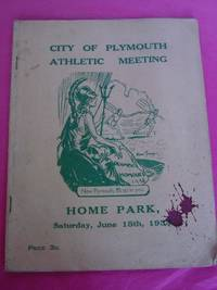 CITY OF PLYMOUTH ATHLETIC MEETING. HOME PARK, Saturday, June 15th 1935 (CITY OF PLYMOUTH ATHLETIC SPORTS)