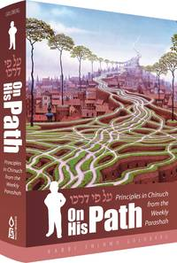On His Path: Principles in Chinuch from the Weekly Parsha