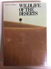 Wildlife of the Deserts