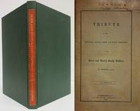 A TRIBUTE TO THE PRINCIPLES, VIRTUES, HABITS, AND PUBLIC USEFULNESS OF THE  IRISH AND SCOTCH EARLY SETTLERS OF PENNSYLVANIA (INSCRIBED COPY)