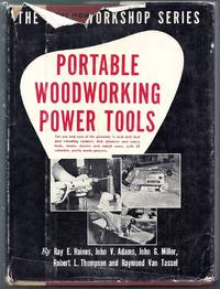 Portable Woodworking Power Tools. The Home Workshop Series