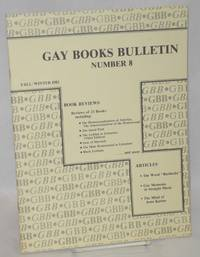 Gay Books Bulletin; vol. 1, #8, fall-winter 1982