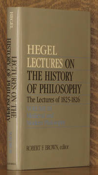 LECTURES ON THE HISTORY OF PHILOSOPHY, THE LECTURES OF 1825-1826 - VOL. 3 - MEDIEVAL AND MODERN PHILOSOPHY (INCOMPLETE SET)