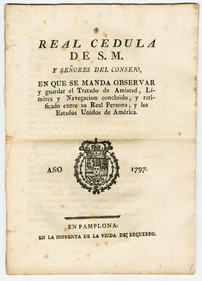 Pamplona: En la Imprenta de la viuda de Ezquerro, 1797. 43pp. Folio. Gathered signatures, stitched. ...