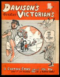 image of Davison's Greater Victorians: A Canadian Cartoon Story about Canadian People!