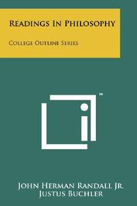 Readings in Philosophy: College Outline Series